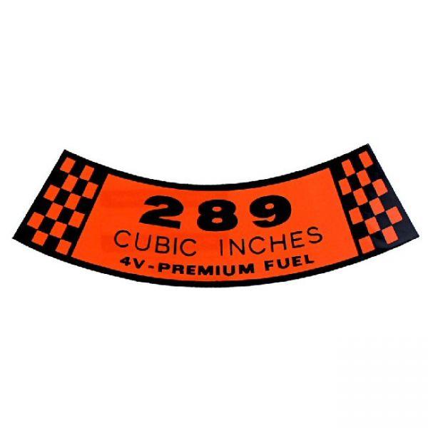 """Aufkleber Luftfilter """"289 4V Premium Fuel"""", Bj 67"""